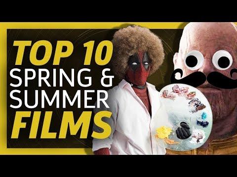 Top 10 Upcoming Spring & Summer Films 2018