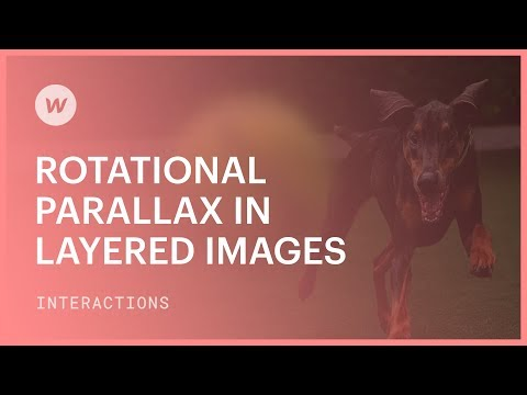 Rotational parallax in layered images – Webflow interactions & animation tutorial