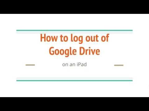 How to sign out of Google Drive on an iPad