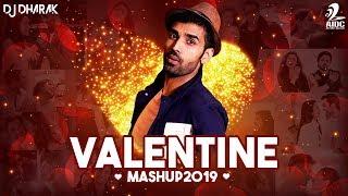 Valentine Mashup 2019 | DJ Dharak | Valentine Special Songs | Mashup 2019
