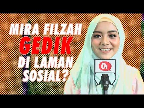Mira Filzah GEDIK dalam sosial media?