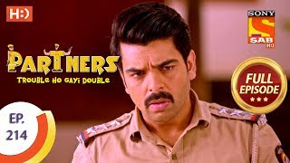 Partners Trouble Ho Gayi Double - Ep 214 - Full Episode - 21st September, 2018