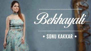 Bekhayali | Kabir Singh | Sonu Kakkar