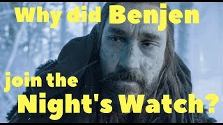 Why did Benjen join the Night