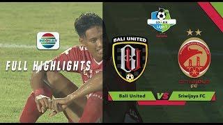 Bali United (3) vs (4) Sriwijaya FC - Full Highlight | Go-Jek Liga 1 Bersama Bukalapak