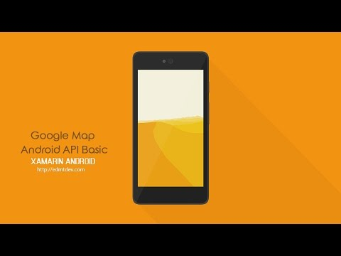 Xamarin Android Tutorial - Google Map Android API Basic