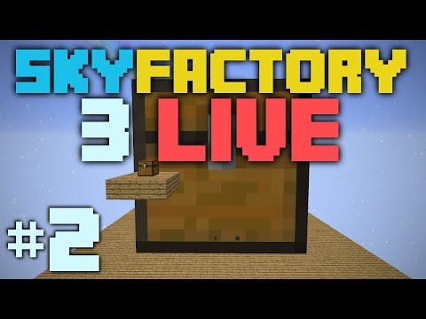 SkyFactory 3 LIVE [2] Automation GO!