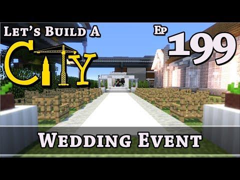 How To Build A City :: Minecraft :: Wedding Event :: E199