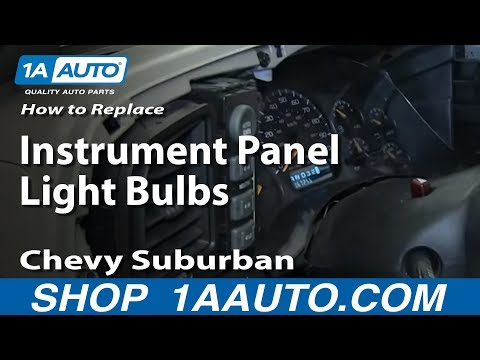 How To replace Instrument Panel Light Bulbs 2000-06 Chevy Suburban and Tahoe