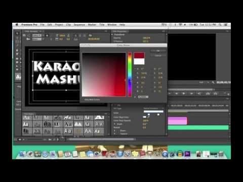 Adobe Premiere Pro CS6 Karaoke Tutorials (updated)