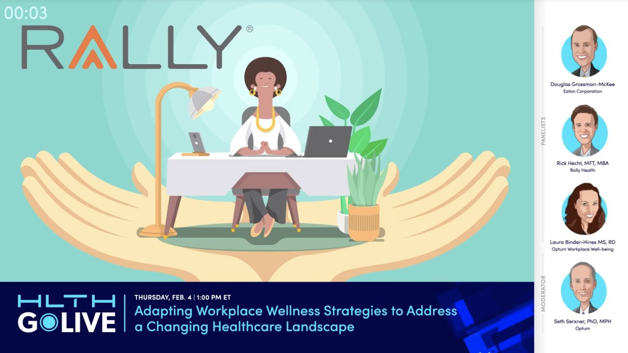 GoLIVE Webinar: Adapting Workplace Wellness Strategies to Address a Changing Healthcare Landscape