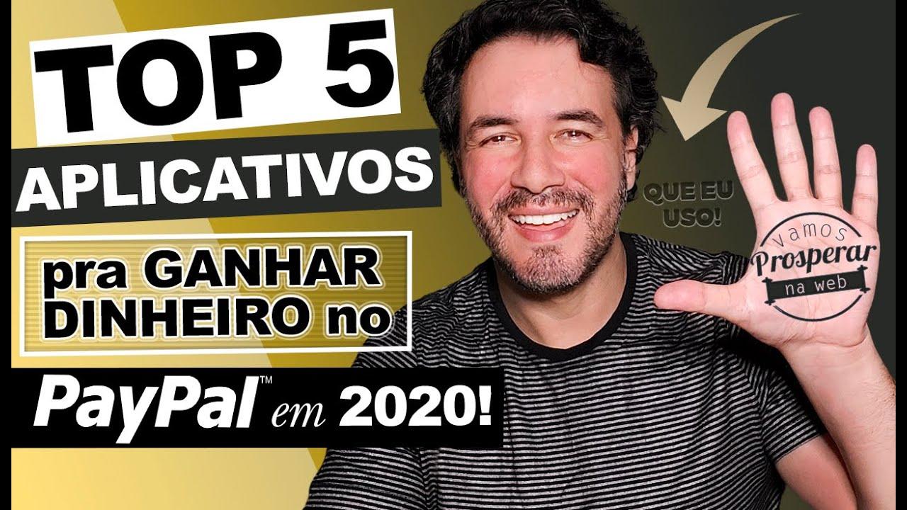 TOP 5 MELHORES APLICATIVOS PRA GANHAR DINHEIRO NO PAYPAL EM 2020 │ APPS QUE ESTOU USANDO NO MOMENTO!