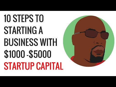 How To Start A Business With 1000 5000 Startup Capital