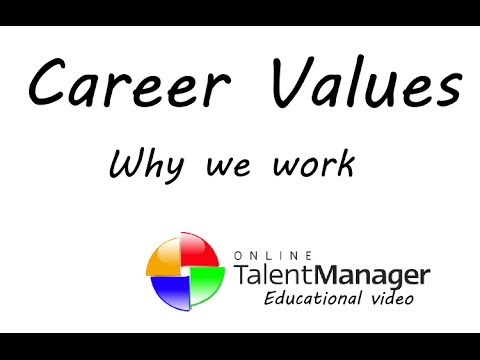 10 Career Values - Why we work, what motivate us