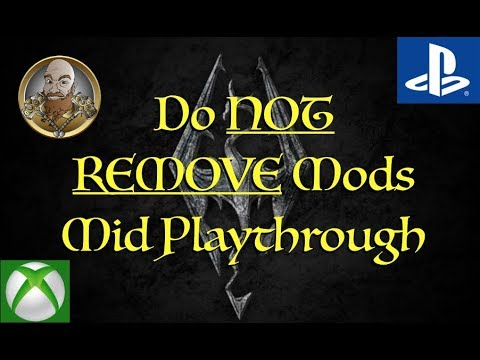 Skyrim Mods on Console: DO NOT Remove Mid playthrough
