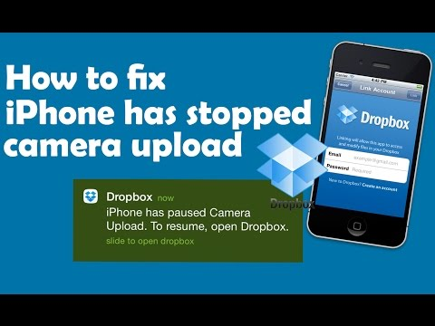 Fix iPhone has stopped camera upload Dropbox