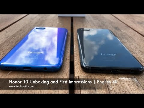 Honor 10 Unboxing and First Impressions | English 4K