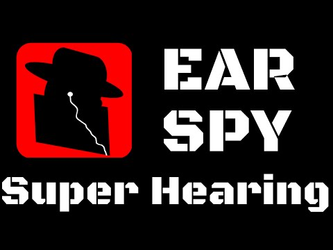 Ear Spy: Super Hearing - The Ultimate Eavesdropping and/or Hearing Aid App for Android and iPhone