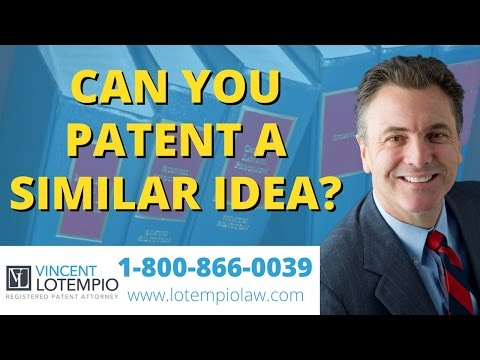 Can You Patent Something Similar? - Patent a Similar Idea? - Inventor FAQ - Ask an Attorney
