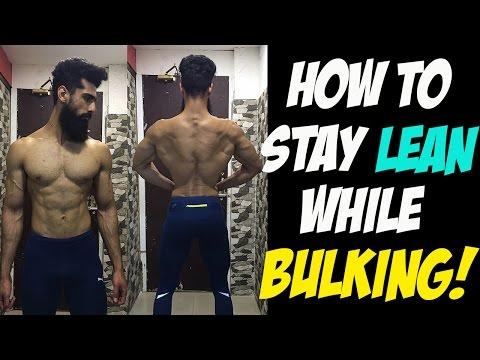 Stay LEAN while BULKING NATURALLY | How to  BULK Without GAINING FAT | Abhinav Mahajan