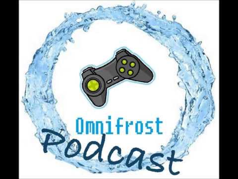 Omnifrost Podcast #2- E3