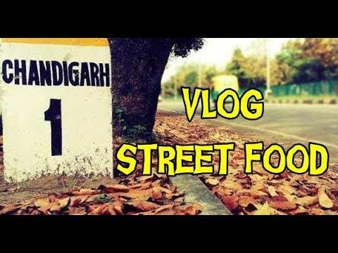 Chandigarh Street Food | Vlog