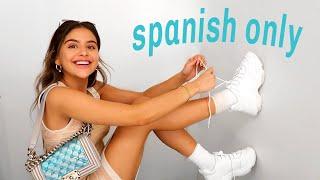 SPEAKING ONLY SPANISH FOR 24 HOURS | hablando solo español por 24 horas
