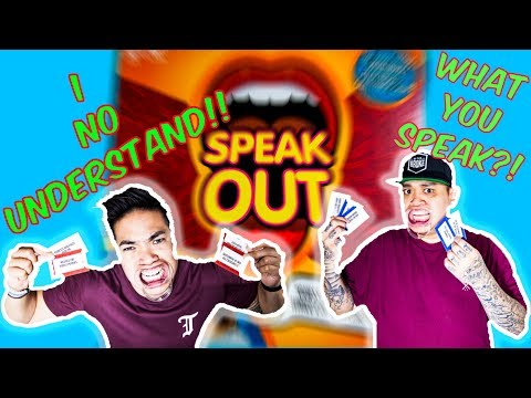SPEAK OUT! | WHAT DID YOU SAY?!