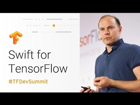Swift for TensorFlow - TFiwS (TensorFlow Dev Summit 2018)
