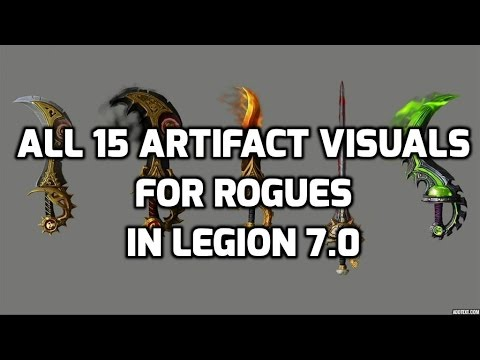 15 Rogue Artifact Weapons for Legion (Blizzcon 2015 Updates)