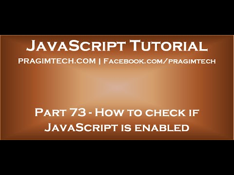 How to check if JavaScript is enabled