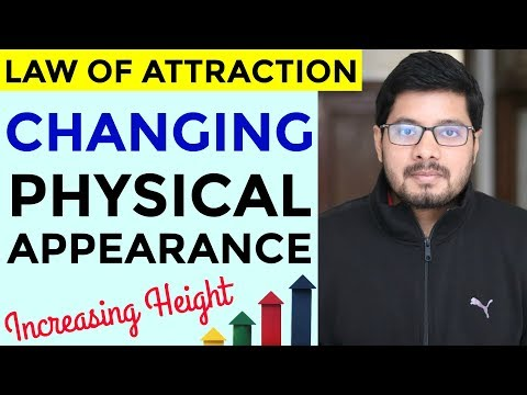 MANIFESTATION #77: Using Law of Attraction to Change Physical Appearance & Increase Height