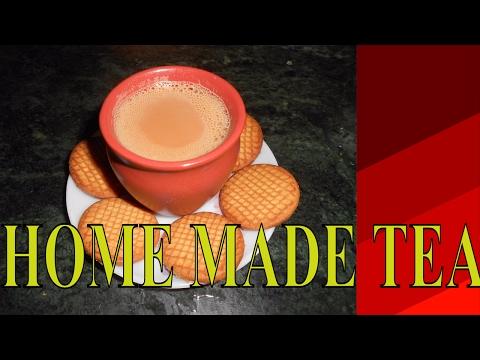 HOW TO MAKE PERFECT TEA AT HOME 2017