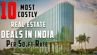 10 - Most Costly Real Estate Deals in India - Per Sq.ft Rate | Simbly Chumma