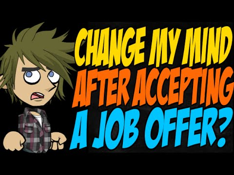 Can I Change My Mind After Accepting a Job Offer?