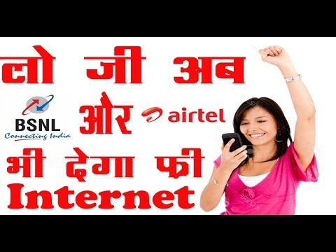 Get Free Internet on BSNL and Airtel