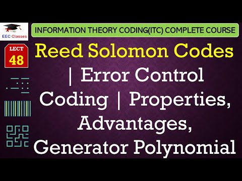 Reed-Solomon Codes – Properties, Advantages, Applications, Generator Polynomial(ITC Hindi Classes)