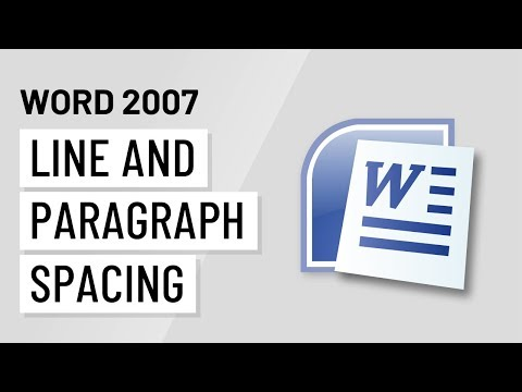 Word 2007: Line and Paragraph Spacing