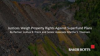 Justices Weigh Property Rights Against Superfund Plans