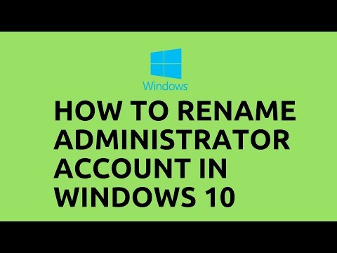 How to Rename Administrator Account in Windows 10