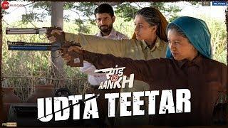 Udta Teetar - Saand Ki Aankh | Bhumi P, Taapsee P | Vishal Mishra ft.Sunidhi, Jyoti| Raj S |Tushar H