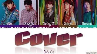 DAY6 (데이식스) - 'COVER' (포장) Lyrics [Color Coded_Han_Rom_Eng]