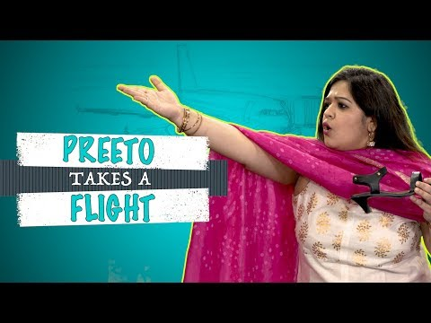 Indiatimes Originals - What Happens When Preeto Takes A Flight