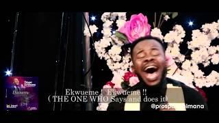 Prospa Ochimana - Ekwueme feat. Osinachi Nwachukwu (Live Ministration)