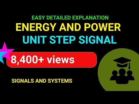 Energy and Power of a Unit Step Signal | Emmanuel Tutorials