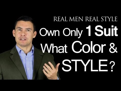 If A Man Owns One Suit What Color And Style Should It Be? Men's Fashion Advice