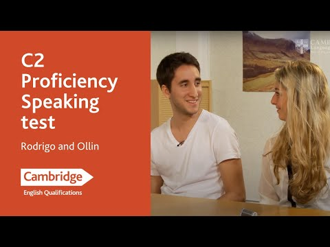 Cambridge English: Proficiency, Rodrigo & Ollin