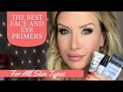 The Best Face and Eye Primers For All Skin Types...But Are they REALLY Necessary?