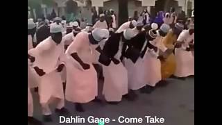 Dahlin Gage - Come Take