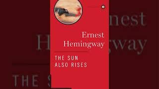 Ernest Hemingway   The Sun Also Rises Audiobook